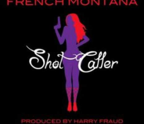 French Montana – Shot Caller